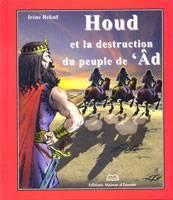 Histoire des Prophètes - Houd
