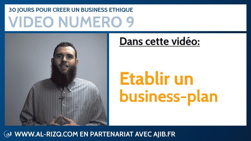 Al Rizq.com Episode 9: Que comporte le business-plan ?