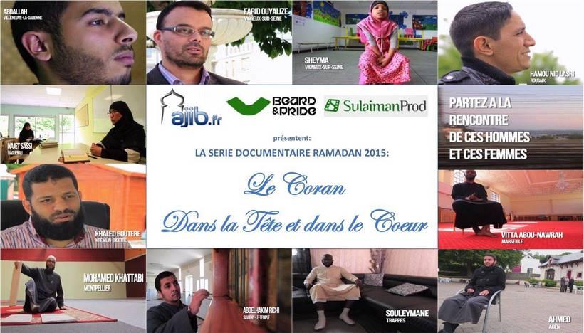 Ramadan 2015 : Série Ajib.fr «Le Coran dans le coeur et dans la tête»