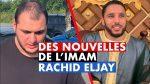 VIDÉO: Bonne nouvelle L'Imam Rachid va mieux