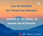 Apprendre les hadiths – phonétique : Al Islam, Al Imane wa Al Ihsane (vidéo)