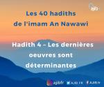 Apprendre les hadiths – phonétique : Les dernières œuvres sont déterminantes (vidéo)