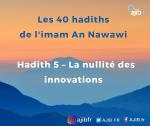 Apprendre les hadiths – phonétique : La nullité des innovations (vidéo)