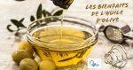 Santé : Les bienfaits de l'huile d'olive